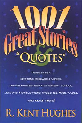 1001 Great Stories and Quotes
