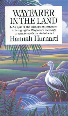 Wayfarer in the Land by Hannah Hurnard