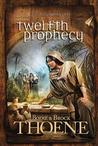 Twelfth Prophecy (A. D. Chronicles #12)