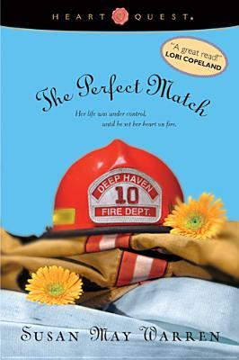 The Perfect Match by Susan May Warren