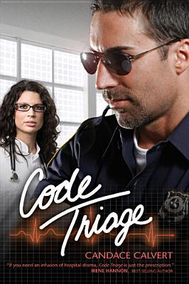 Code Triage by Candace Calvert