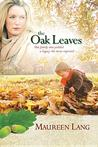 The Oak Leaves (The Oak Leaves #1)