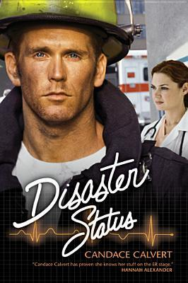 Disaster Status by Candace Calvert