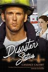 Disaster Status (Mercy Hospital, #2)