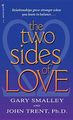 The Two Sides of Love by Gary Smalley