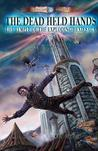 The Dead Held Hands (The Temple of the Exploding Head, #1)