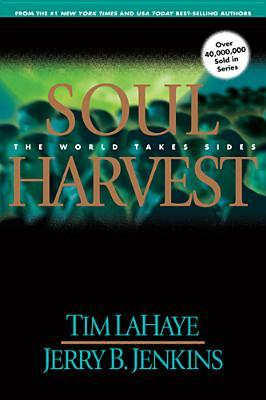 Soul Harvest by Tim LaHaye