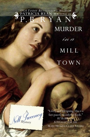 Murder in a Mill Town by P.B. Ryan