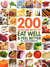 200 Surefire Ways to Eat Well and Feel Better