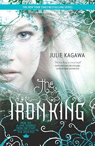 The Iron King by Julie Kagawa