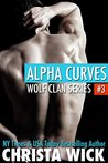 Alpha Curves (Wolf Clan, #3)
