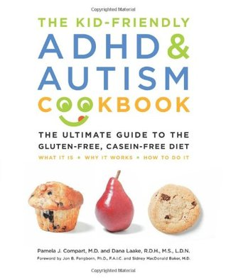 The Kid-Friendly ADHD & Autism Cookbook by Pamela Compart