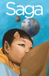 Saga Deluxe Edition, Volume 1 by Brian K. Vaughan