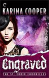 Engraved (The St. Croix Chronicles, #5)