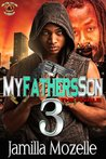 My Father's Son 3: The Finale