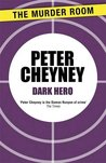Dark Hero by Peter Cheyney