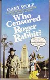 Who Censored Roger Rabbit? (Roger Rabbit, #1)