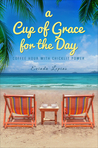 A Cup of Grace for the Day: Coffee Hour with Chicklit Power