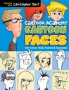 Cartoon Faces: How to Draw Heads, Features  Expressions