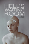 Hell's Waiting Room