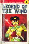 Legend of the Wind, vol. 1