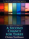 A Second Chance for Three