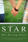 His Saving Grace (So Much to Learn #2)