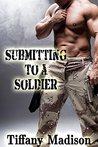 Submitting To A Soldier