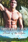 Bride Of The Alpha (Timber Valley Pack #1)
