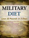 Military Diet - Lose 10 Pounds in 3 Days