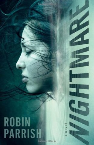 Nightmare by Robin Parrish