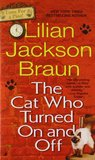 The Cat Who Turned On And Off (Cat Who... #3)