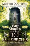 Fifty Shades of Alice at the Hellfire Club (The Fifty Shades of Alice Trilogy Book 3)