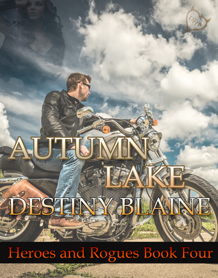 Autumn Lake  (Heroes and Rogues #4)