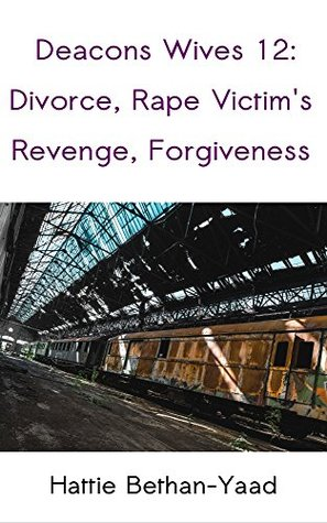 Deacons Wives 12: Divorce and Peace