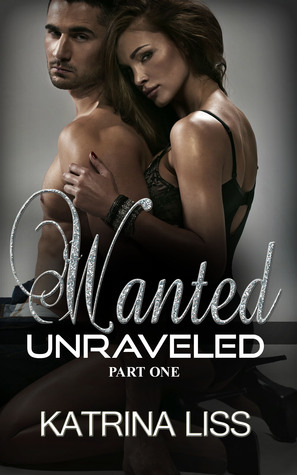 Wanted (Unraveled, #1)