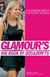 Glamour's Big Book of Dos and Don'ts