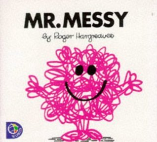 Mr. Messy by Roger Hargreaves