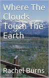 Where The Clouds Touch The Earth