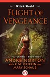 Flight of Vengeance (Witch World: The Turning Book 2)