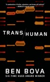 Transhuman: A Novel