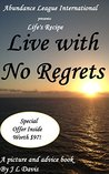 Live with No Regrets: Life's Recipe