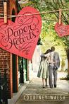 Paper Hearts by Courtney Walsh