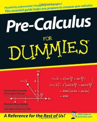 Pre-Calculus for Dummies by Krystle Rose Forseth