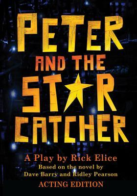 Peter and the Starcatcher (Acting Edition)