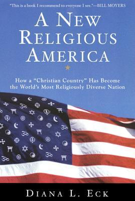 A New Religious America by Diana L. Eck