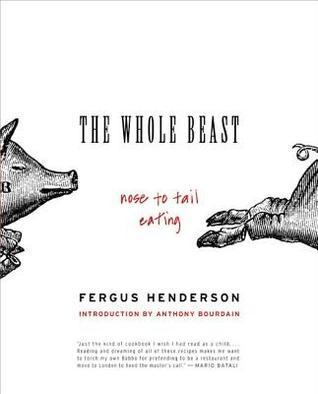 The Whole Beast by Fergus Henderson