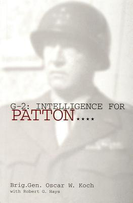 G-2: Intelligence For Patton....