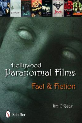 Hollywood Paranormal Films: Fact and Fiction