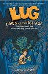 Lug, Dawn of the Ice Age by David Zeltser